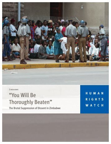 """""""You Will Be Thoroughly Beaten"""" - Human Rights Watch"""