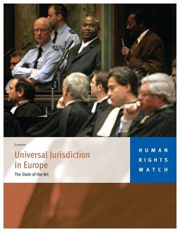 Universal Jurisdiction in Europe - Human Rights Watch