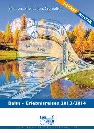 Bahn - Erlebnisreisen 2013/2014 - Bahnreisen Sutter