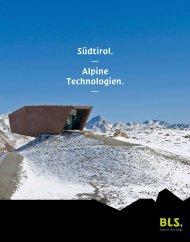 Südtirol. Alpine Technologien. - BLS