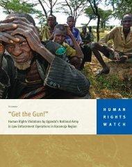 """Get the Gun!"" - Human Rights Watch"
