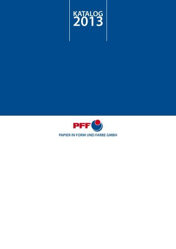 Katalog Download (7MB) - Papier in Form und Farbe GmbH