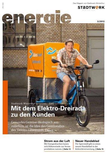 ENERGIE 03/2013(PDF, 4.6 MB) - Stadtwerk Winterthur