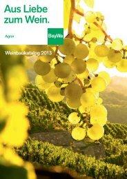 Aus Liebe zum Wein. - BayWa AG