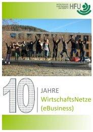 JAHRE WirtschaftsNetze (eBusiness) - Hochschule Furtwangen
