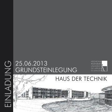 25.06.2013 GrundsteinleGunG - Hochschule Regensburg