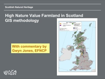 High Nature Value Farmland in Scotland GIS methodology - EFNCP
