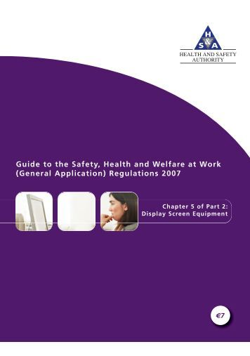 Guide to the Safety, Health and Welfare at Work (General Application)