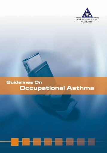 Guidelines on Occupational Asthma.pdf - Health and Safety Authority