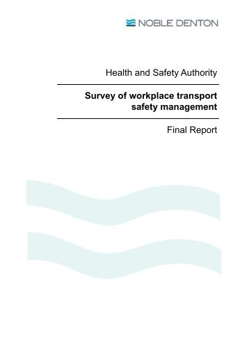 Survey of workplace transport safety management - Health and ...