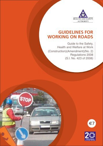 Working on Roads Guidelines - Health and Safety Authority