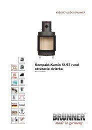 Kompakt-Kamin 51/67 rund otváracie dvierka made in ... - Brunner