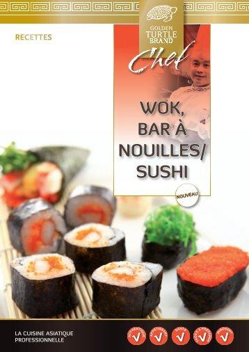 WOK, BAR À NOUILLES/ SUSHI