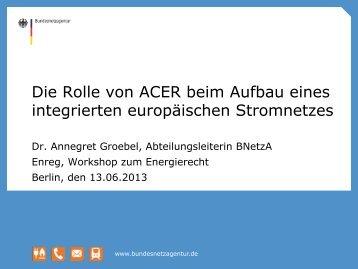 Dr. Annegret Groebel, Bundesnetzagentur