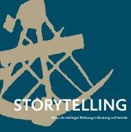 Storys als mächtiges Werkzeug in Beratung und Vertrieb