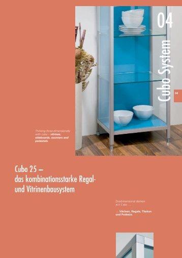 das kombinationsstarke Regal. und Vitrinenbausystem - BFB GmbH