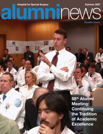 Alumni News (Summer 2007) - Hospital for Special Surgery