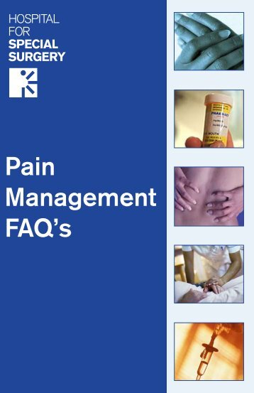 Pain Management FAQ's - Hospital for Special Surgery