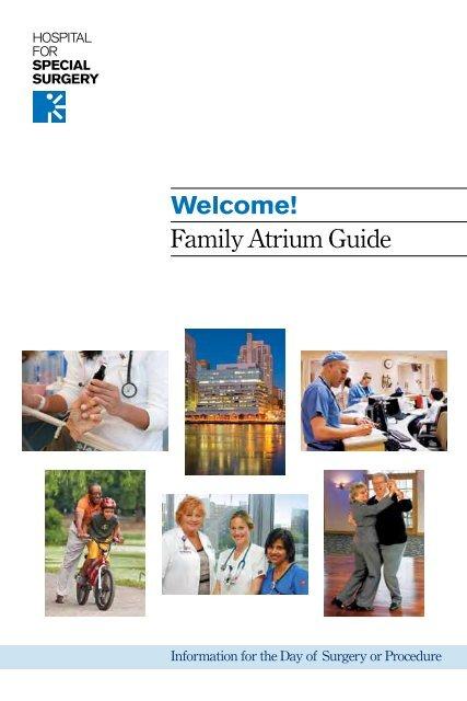 Welcome! Family Atrium Guide - Hospital for Special Surgery