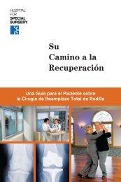 Su Camino a la Recuperación - Hospital for Special Surgery