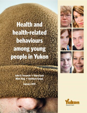 Health and health-related behaviours among young people in Yukon