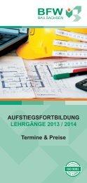 AUFSTIEGSFORTBILDUNG LEHRGÄNGE 2013 / 2014 Termine ...