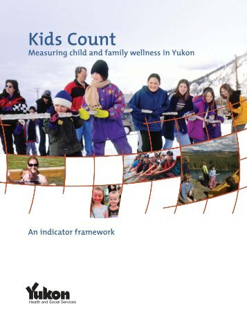 Kids Count - Measuring child and family wellness in Yukon