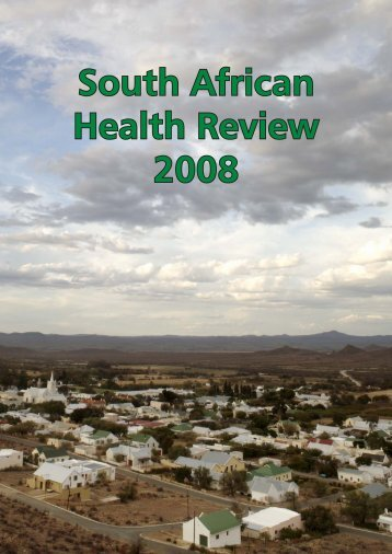 South African Health Review 2008 - Health Systems Trust