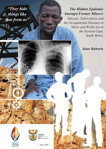 The hidden epidemic amongst former miners - Health Systems Trust