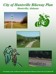 City of Huntsville Bikeway Plan Huntsville, Alabama