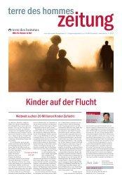 terre des hommes zeitung 2013-4 - Kinder auf der Flucht