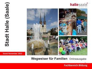 Familienwegweiser_November_2013 - Stadt Halle (Saale)