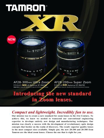 Introducing the new standard in Zoom lenses.