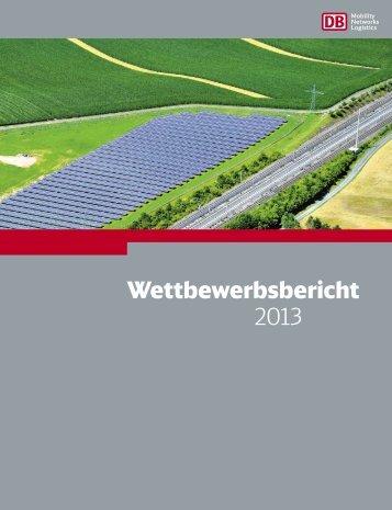 Wettbewerbsbericht 2013 - Deutsche Bahn AG