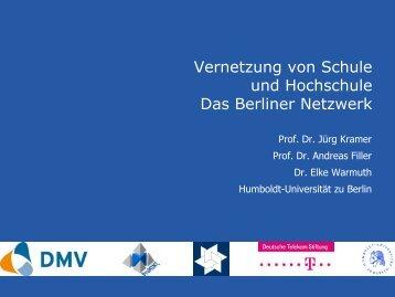 Vernetzung von Schule und Hochschule. - Humboldt-Universität zu ...