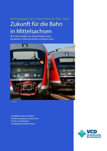 Zukunft für die Bahn in Mittelsachsen - VCD Landesverband Elbe ...