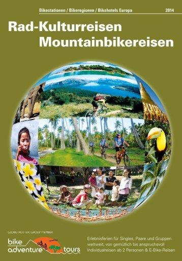 Rad Kulturreisen Mountainbikereisen