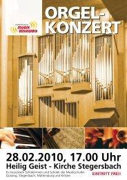 28.02.2010, 17.00 Uhr Heilig Geist - Kirche Stegersbach eintritt frei!.