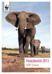 Finanzbericht 2012 Finanzbericht 2013 - WWF Schweiz