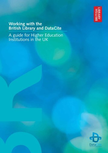 Working with the British Library and DataCite A guide for Higher ...