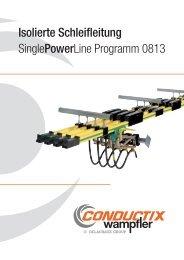 Isolierte Schleifleitung SinglePowerLine Programm 0813