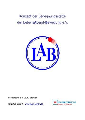 Konzept der Begegnungsstätte der LebensAbend ... - LAB-Bremen