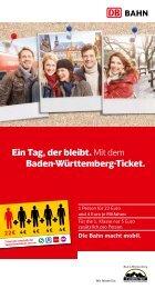 Ein Tag, der bleibt. Mit dem Baden-Württemberg-Ticket. - Bahn