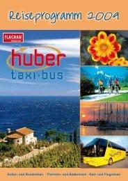 Reiseprogramm 2009 - Huber Reisen - Flughafentransfer - Flachau