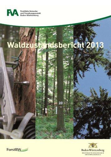 Waldzustandsbericht 2013 - Forstliche Versuchs