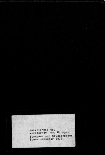 Verzeichnis der Vorlesungen und Übungen, Stunden- und Studienpläne Sommersemester 1932