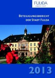 Beteiligungsbericht 2013 - in Fulda