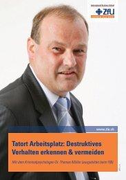 Tatort Arbeitsplatz: Destruktives Verhalten erkennen & vermeiden