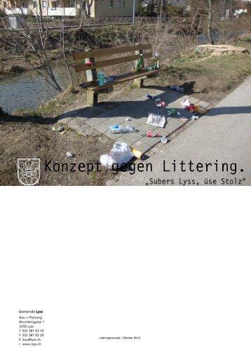 Litteringkonzept / Oktober 2013 - Gemeinde Lyss