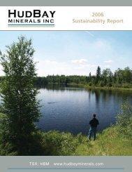 2006 CSR Report - Hudbay Minerals